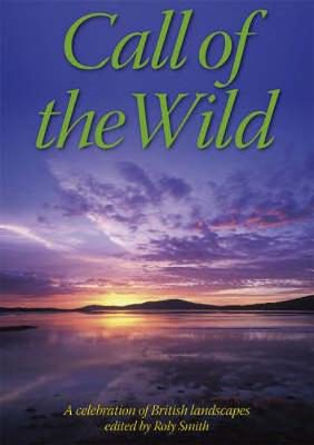 Picture of Call of the Wild: a celebration of British Landscapes