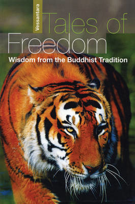 Picture of Tales of Freedom: Wisdom from the Buddhist Tradition