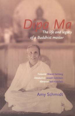 Picture of Dipa Ma: The Life and Legacy of a Buddhist Master