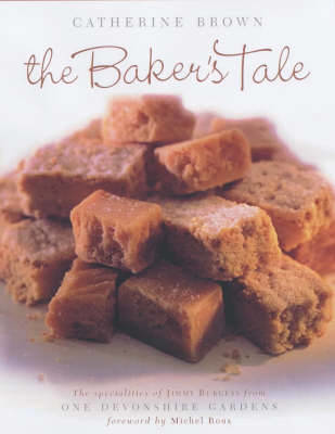 Picture of The Baker's Tale: The Specialities of James Burgess from One Devonshire Gardens