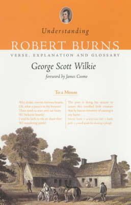 Picture of Understanding Robert Burns: Verse, Explanation and Glossary