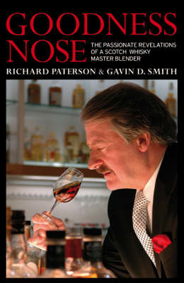 Picture of Goodness Nose: The Passionate Revelations of a Scotch Whisky Master Blender
