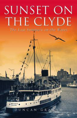 Picture of Sunset on the Clyde: The Last Summers on the Water