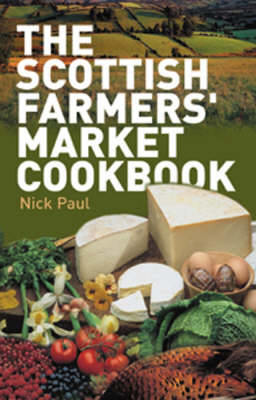 Picture of The Scottish Farmer's Market Cookbook