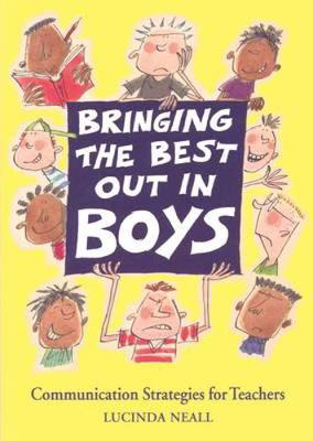 Picture of Bringing the Best Out in Boys: Communication Strategies for Teachers