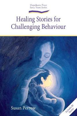 Picture of Healing Stories for Challenging Behaviour