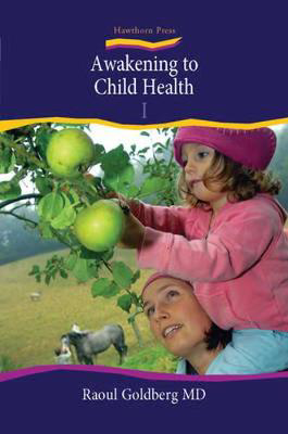 Picture of Awakening to Child Health: 1: Nurturing Children's Well-being