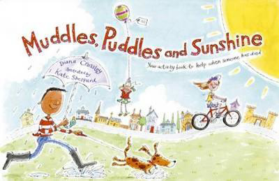 Picture of Muddles Puddles and Sunshine: Your Activity Book to Help When Someone Has Died