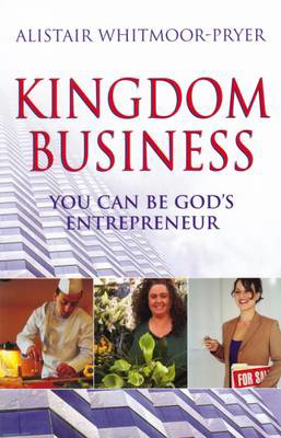 Picture of Kingdom Business: You Can be God's Entrepreneur