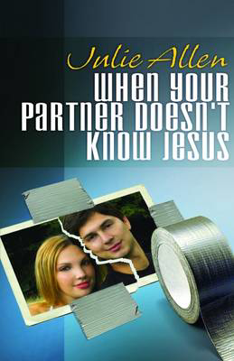 Picture of When Your Partner Doesn't Know Jesus