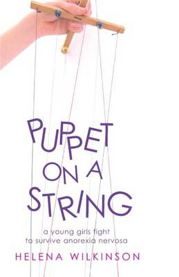 Picture of Puppet on a String: A Young Girl's Fight to Survive Anorexia Nervosa