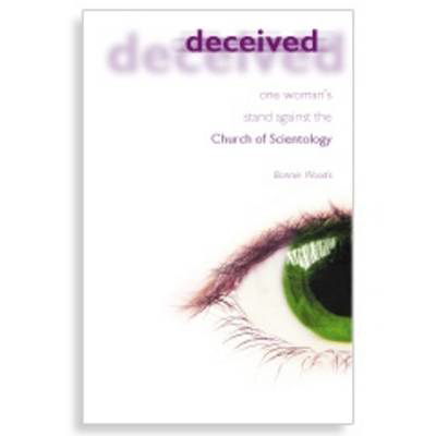 Picture of Deceived: One Woman's Stand Against the Church of Scientology