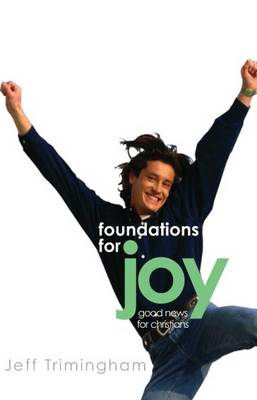 Picture of Foundations for Joy: Good News for Christians