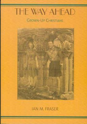 Picture of The Way Ahead: Grown Up Christians