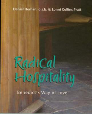 Picture of Radical Hospitality: Benedict's Way of Love
