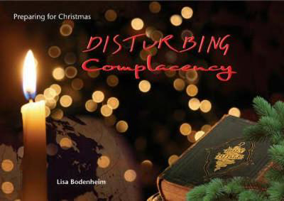 Picture of Disturbing Complacency: Preparing for Christmas