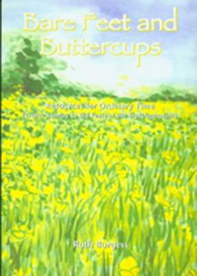 Picture of Bare Feet and Buttercups: Resources for Ordinary Time