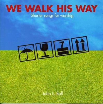 Picture of We Walk His Way: Shorter Songs for Worship
