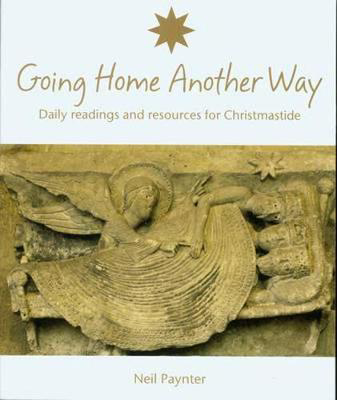 Picture of Going Home Another Way: Daily Readings and Resources for Christmastide