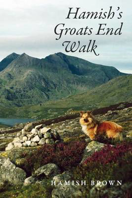 Picture of Hamish's Groats End Walk: One Man & His Dog on a Hill Route Through Britain & Ireland