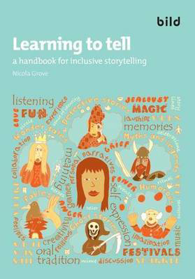 Picture of Learning to Tell: A Handbook for Inclusive Storytelling