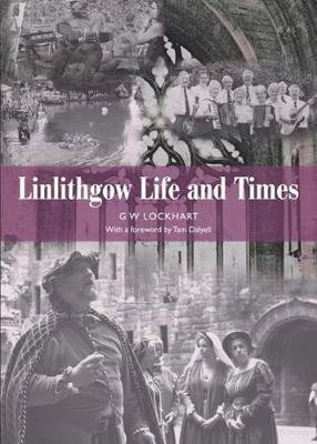 Picture of Linlithgow: Life and Times