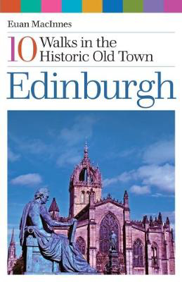 Picture of Edinburgh: 10 Walks in the Historic Old Town