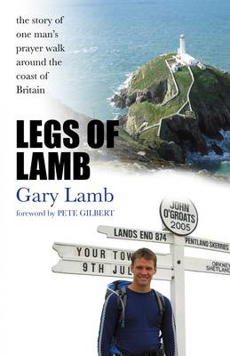 Picture of Legs of Lamb: The Story of One Man's Prayer Walk Around the Coast of Britain