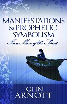 Picture of Manifestation and Prophetic Symbolism: In a Move of the Spirit