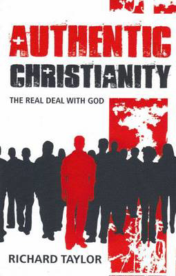 Picture of Authentic Christianity: The Real Deal with God