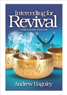 Picture of Interceding for Revival: Golden Bowls of Incense