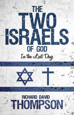 Picture of The Two Israels of God in the Last Days