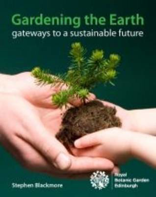 Picture of Gardening the Earth: Gateways to a Sustainable Future