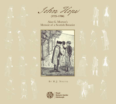 Picture of John Hope (1725-1786): Alan G. Morton's Memoir of a Scottish Botanist