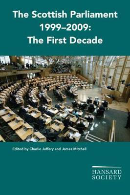 Picture of The Scottish Parliament 1999-2009: The First Decade