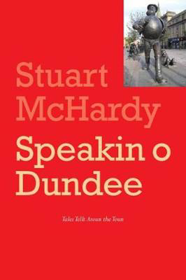 Picture of Speakin o Dundee