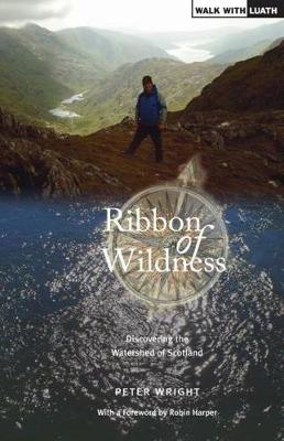 Picture of Ribbon of Wildness: Discovering the Watershed of Scotland