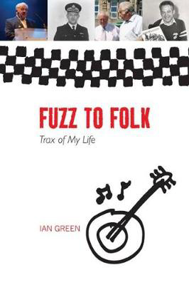 Picture of Fuzz to Folk: Trax of My Life