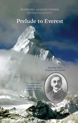 Picture of Prelude to Everest: Alexander Kellas, Himalayan Mountaineer