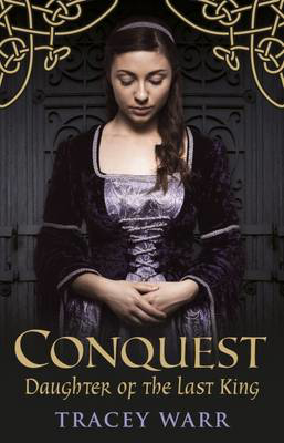 Picture of Conquest: Book 1: Daughter of the Last King
