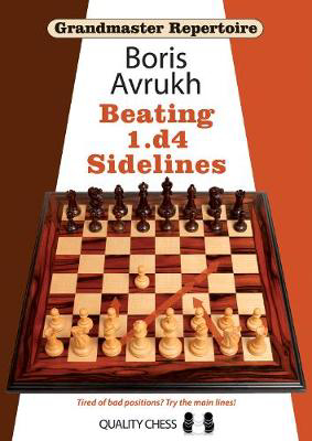 Picture of Grandmaster Repertoire 11 - Beating 1.d4 Sidelines