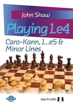 Picture of Playing 1.e4: Caro-Kann, 1...e5 and Minor Lines