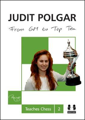 Picture of From GM to Top Ten: Judit Polgar Teaches Chess 2