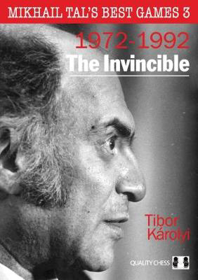 Picture of The Invincible: Mikhail Tal's Best Games 3