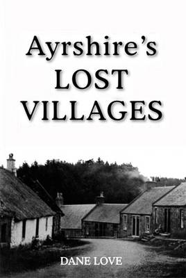 Picture of Ayrshire's Lost Villages