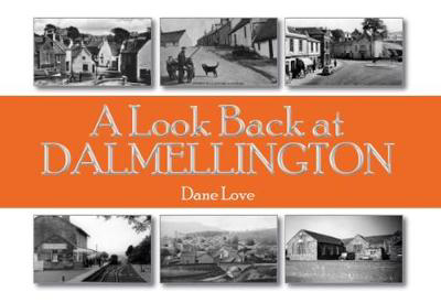 Picture of A Look Back at Dalmellington