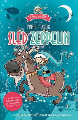 Picture of Elma the Elf and the Tinsel-Tastic Sled Zeppelin: A 24 Chapter Countdown to Christmas Advent Book