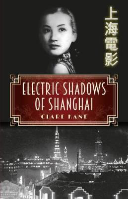 Picture of Electric Shadows of Shanghai