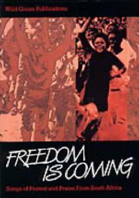 Picture of Freedom is Coming: Songs of Protest and Praise from South Africa