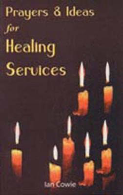Picture of Prayers and Ideas for Healing Services